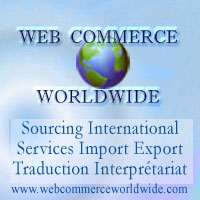 Web Commerce Worldwide Sourcing International - Services Import Export - Gestion des Achats - Traduction et Interpr�tariat